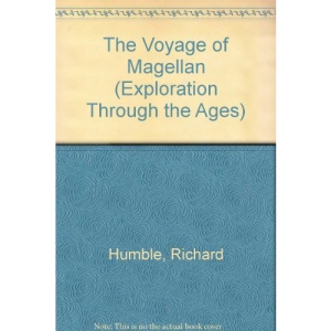 The Voyage of Magellan (Exploration Through the Ages)