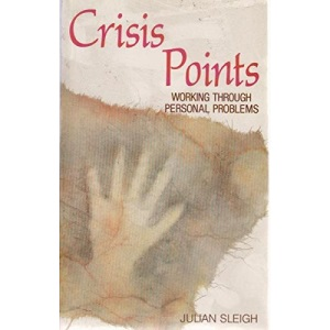 Crisis Points: Working Through Personal Problems