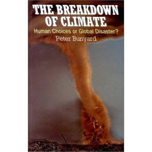 The Breakdown of Climate: Human Choices or Global Disaster?