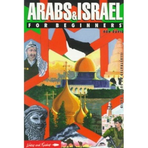 The Arabs and Israel for Beginners (Beginners Documentary Comic Books)
