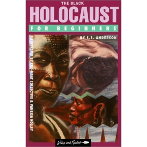 The Black Holocaust for Beginners (For Beginners S.)