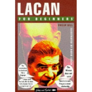 Lacan for Beginners (Writers & readers beginners guide)