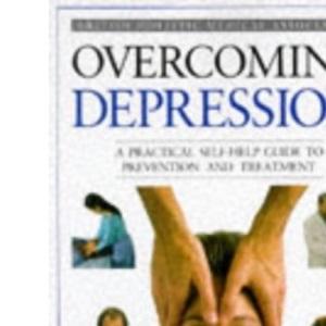 Overcoming Depression (The British Holistic Medical Association)