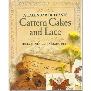 Cattern Cakes and Lace  A Calendar of Feasts