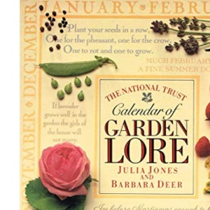 The National Trust Calendar Of Garden Lore