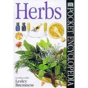 Pocket Encyclopaedia of Herbs (DK Pocket Encyclopedia)