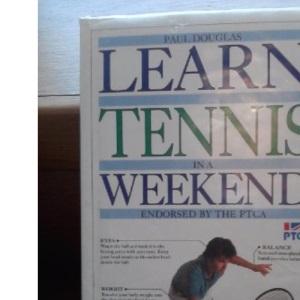 LEARN TENNIS IN A WEEKEND.