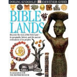 Bible Lands (Eyewitness Guides)