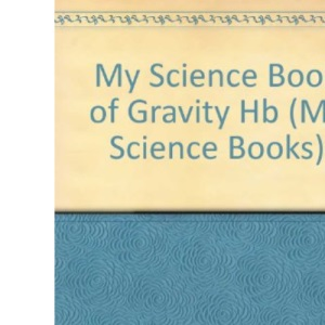 My Science Book of Gravity (My Science Book)