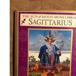 Sagittarius (Sun & Moon Signs Library)