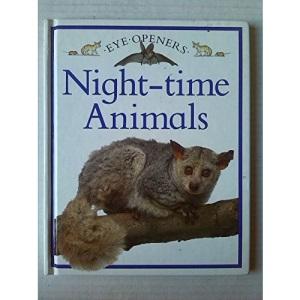 Night-time Animals (Eye Openers)