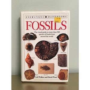 Fossils (Eyewitness Handbooks)