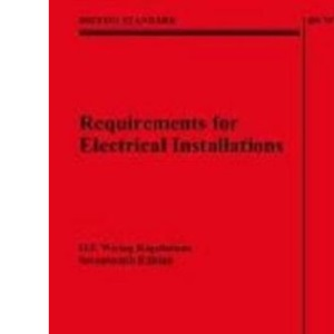 IEE Wiring Regulations 17th Edition : (BS 7671: 2008) (With explanatory leaflet)