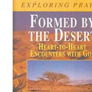 Formed by the Desert (Exploring Prayer)