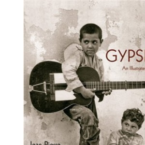 Gypsies: An Illustrated History