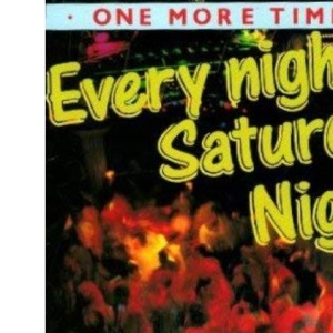 One more time 4 Every Night is Saturday Night!: Vol 4