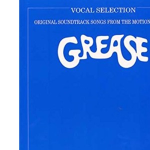Grease: (Movie Vocal Selection)