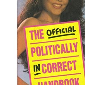 The Official Politically Incorrect Handbook: v.1: Vol 1