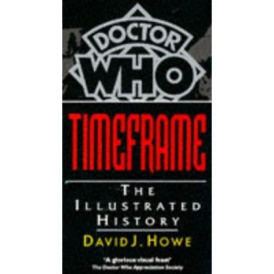 Doctor Who Timeframe: An Illustrated History (Doctor Who)