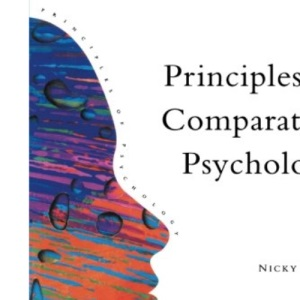 Principles of Comparative Psychology (Principles of Psychology)