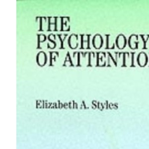 The Psychology of Attention