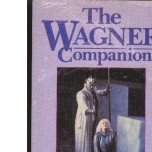 Wagner Companion (A Comet book)