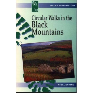 Circular Walks in the Black Mountains (Walks with History)