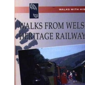 Walks from Welsh Heritage Railways (Walks with History)