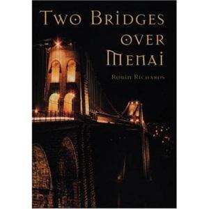 Two Bridges Over Menai