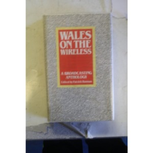 Wales on the Wireless: Broadcasting Anthology