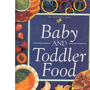 Baby and Toddler Food (Mini cookbook series)