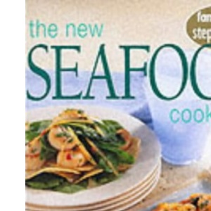 New Seafood Cookbook (Step by step guide series)