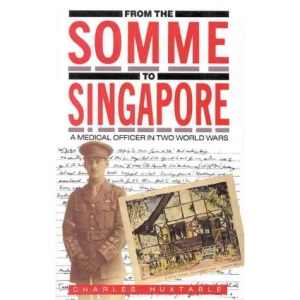 From the Somme to Singapore