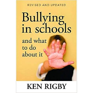 Bullying in Schools and What to Do About it: Revised and Updated