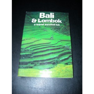 Bali and Lombok: A Travel Survival Kit (Lonely Planet Travel Survival Kit)