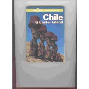 Chile and Easter Island: A Travel Survival Kit