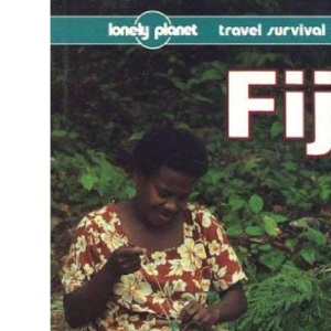 Fiji: A Travel Survival Kit (Lonely Planet Travel Survival Kit)