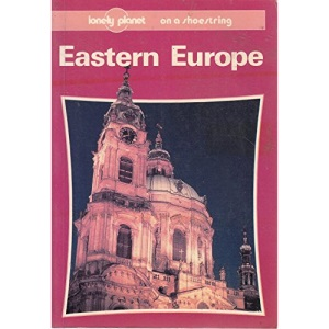Eastern Europe on a Shoestring (Lonely Planet Shoestring Guide)