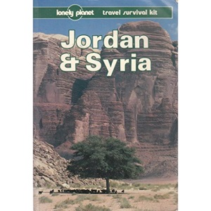 Jordan and Syria: A Travel Survival Kit (Lonely Planet Travel Survival Kit)