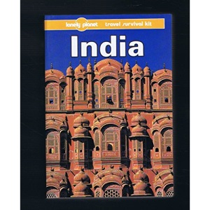 India (Lonely Planet Travel Survival Kit)