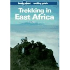 Trekking in East Africa (Lonely Planet Walking Guide)