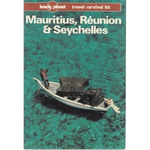 Mauritius, Reunion and Seychelles (Lonely Planet Travel Survival Kit)