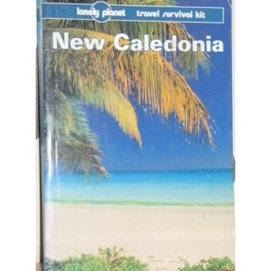New Caledonia (Lonely Planet Travel Survival Kit)