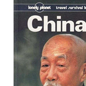 China (Lonely Planet Travel Survival Kit)