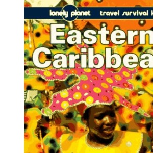 Eastern Caribbean (Lonely Planet Travel Survival Kit)