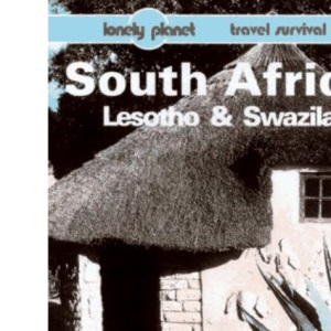South Africa, Lesotho and Swaziland (Lonely Planet Travel Survival Kit)