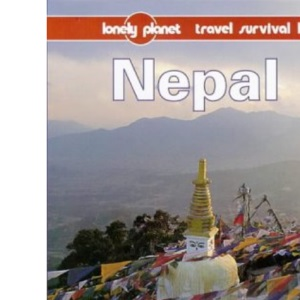 Nepal: A Travel Survival Kit (Lonely Planet Travel Survival Kit)