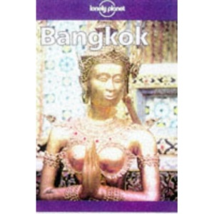 Bangkok (Lonely Planet City Guide)