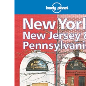 Lonely Planet : New York, New Jersey and Pennsylvania