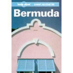 Bermuda: A Travel Survival Kit (Lonely Planet Travel Guides)